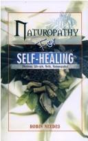 Cover of: Naturopathy for Self-healing | Robin Needes