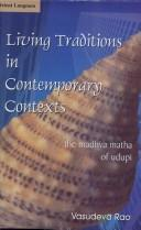 Cover of: Living Traditions in Contemporary Context | V. Rao