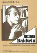 Cover of: James Baldwin | Jakob Kollhofer