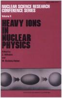 Cover of: Heavy Ions in Nuclear Physics | Z. Wilhelmi