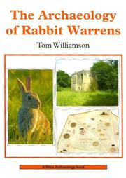 Cover of: The Archaeology of Rabbit Warrens (Shire Archaeology S.) by Tom Williamson
