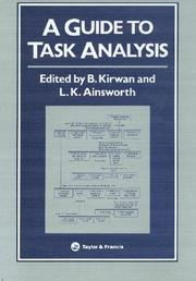 Cover of: A Guide To Task Analysis | B. Kirwan