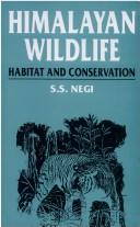 Cover of: Himalayan Wildlife | S. S. Negi