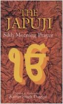 Cover of: Japuji: Sikh Morning Prayer | Nanak Singh