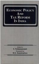 Cover of: Economic Policy and Tax Reform in India | Puttaswamaiah