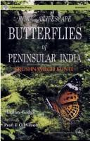 Cover of: Butterflies of Peninsular India | K. Kunte