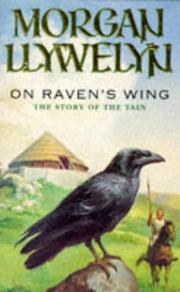 Cover of: On raven's wing | Morgan Llywelyn
