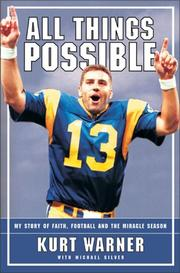 Cover of: All Things Possible by Kurt Warner