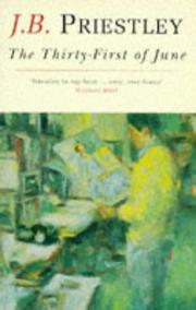 Cover of: The Thirty-First of June | J. B. Priestley