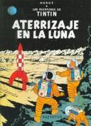 Cover of: Tintin - Aterrizaje En La Luna by Hergé