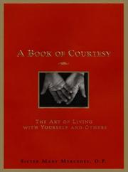 Cover of: A book of courtesy | Mary Mercedes Sister.
