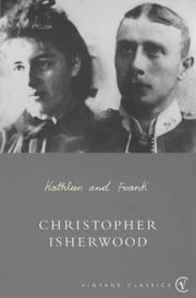 Cover of: Kathleen and Frank | Christopher Isherwood