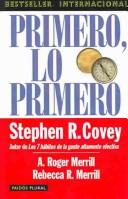 Cover of: Primero, Lo Primero by Stephen R. Covey