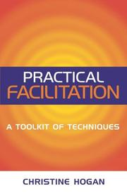 Cover of: Practical Facilitation by Christine Hogan