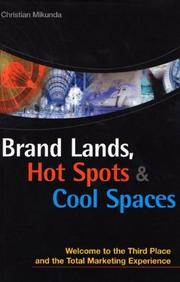 Cover of: Brand Lands, Hot Spots & Cool Spaces | Christian Mikunda