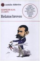 Cover of: Relatos Breves (Castalia didactica) | Leopoldo Alas