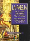 Cover of: La pareja/The Couple | Beatriz Garcia
