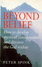 Cover of: Beyond Belief | Peter Spink