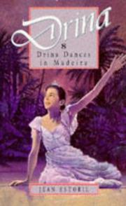 Cover of: Drina dances in Madeira by Jean Estoril