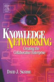 Cover of: Knowledge networking | David J. Skyrme
