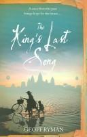 Cover of: KING'S LAST SONG OR KRAING MEAS | Geoff Ryman