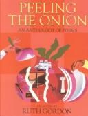 Cover of: Peeling the Onion by Ruth Gordon