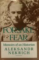 Cover of: Forsake fear | Aleksandr Nekrich