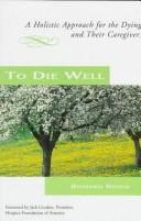 Cover of: To die well | Richard Reoch