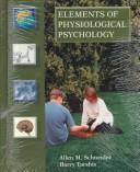 "Cover of: Study guide to accompany Schneider/Tarshis ""Elements of physiological psychology"" by Carol Pandey"