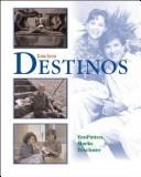 Cover of: Destinos | Bill; Teschner, Richard V.; Marks, Martha Alfred Vanpatten