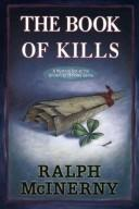 Cover of: Book of Kills, The | Ralph McInerny