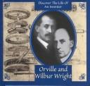 Cover of: Orville and Wilbur Wright (Gaines, Ann. Inventors Discovery Library.) | Ann Gaines