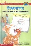 Cover of: Fluffy's 100th Day at School by Kate McMullan