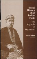 Cover of: Social history of an Indian caste by Karen Isaksen Leonard