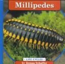 Cover of: Millipedes by Donna Schaffer