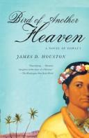 Cover of: Bird of Another Heaven by James D. Houston