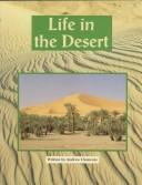 Cover of: Life in the Desert (Earth Awareness) | Andrew Clements