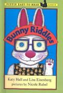 Cover of: Bunny Riddles (Easy-To-Read: Level 3) by Katy Hall