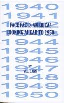 Cover of: Face Facts America or Looking Ahead to 1950 | W. D. Gann
