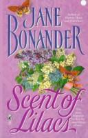 Cover of: Scent of Lilacs by Jane Bonander