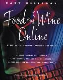 Cover of: Food and Wine Online | Gary Holleman