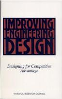 Cover of: Improving Engineering Design by National Research Council.