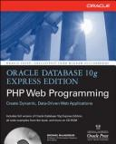 Cover of: Oracle Database 10g Express Edition PHP Web Programming | Michael McLaughlin