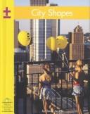 Cover of: City Shapes (Yellow Umbrella Books for Early Readers) | Daniel Jacobs