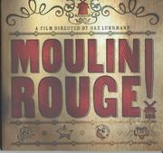 "Cover of: ""Moulin Rouge"" (Film Tie in) by Baz Luhrmann"
