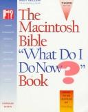 "Cover of: The Macintosh bible, ""what do I do now?"" book by Charles Rubin"