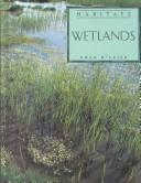Cover of: Wetlands (Habitats) by Ewan McLeish