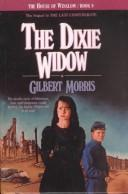 Cover of: The Dixie Widow (The House of Winslow #9) by Gilbert Morris