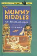 Cover of: Mummy Riddles (Easy-To-Read: Level 3) | Katy Hall
