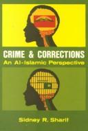 Cover of: Crime and Corrections | Sydney R. Sharif